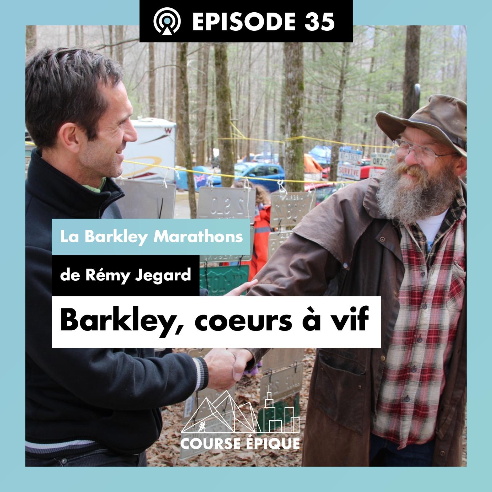 """Visuel épisode Course Epique """"Barkley, coeurs à vif"""""""