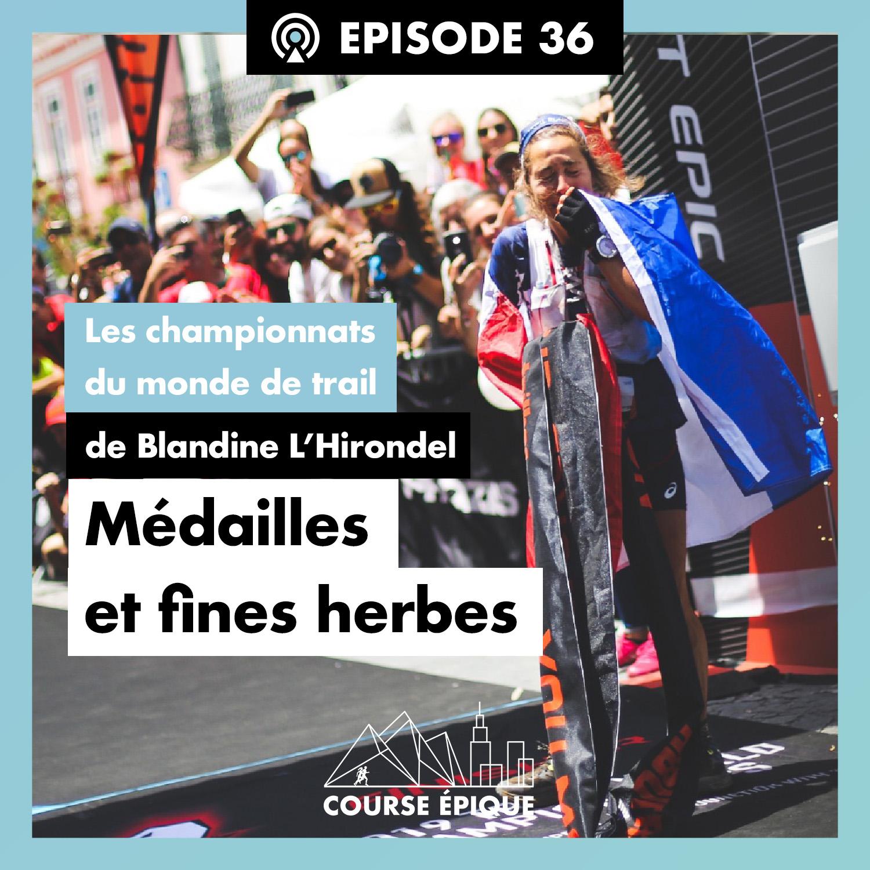 Les championnats du monde de trail de Blandine L'Hirondel