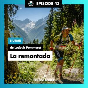 """""""La remontada"""", l'UTMB de Ludovic Pommeret"""