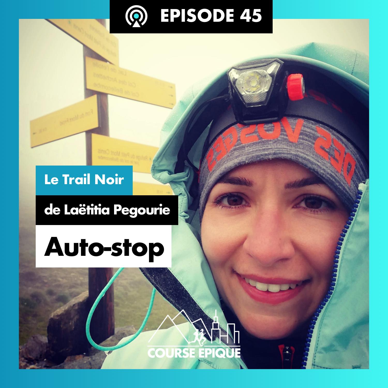 """#45 """"Auto-stop"""", le Trail Noir de Laëtitia Pegourie"""